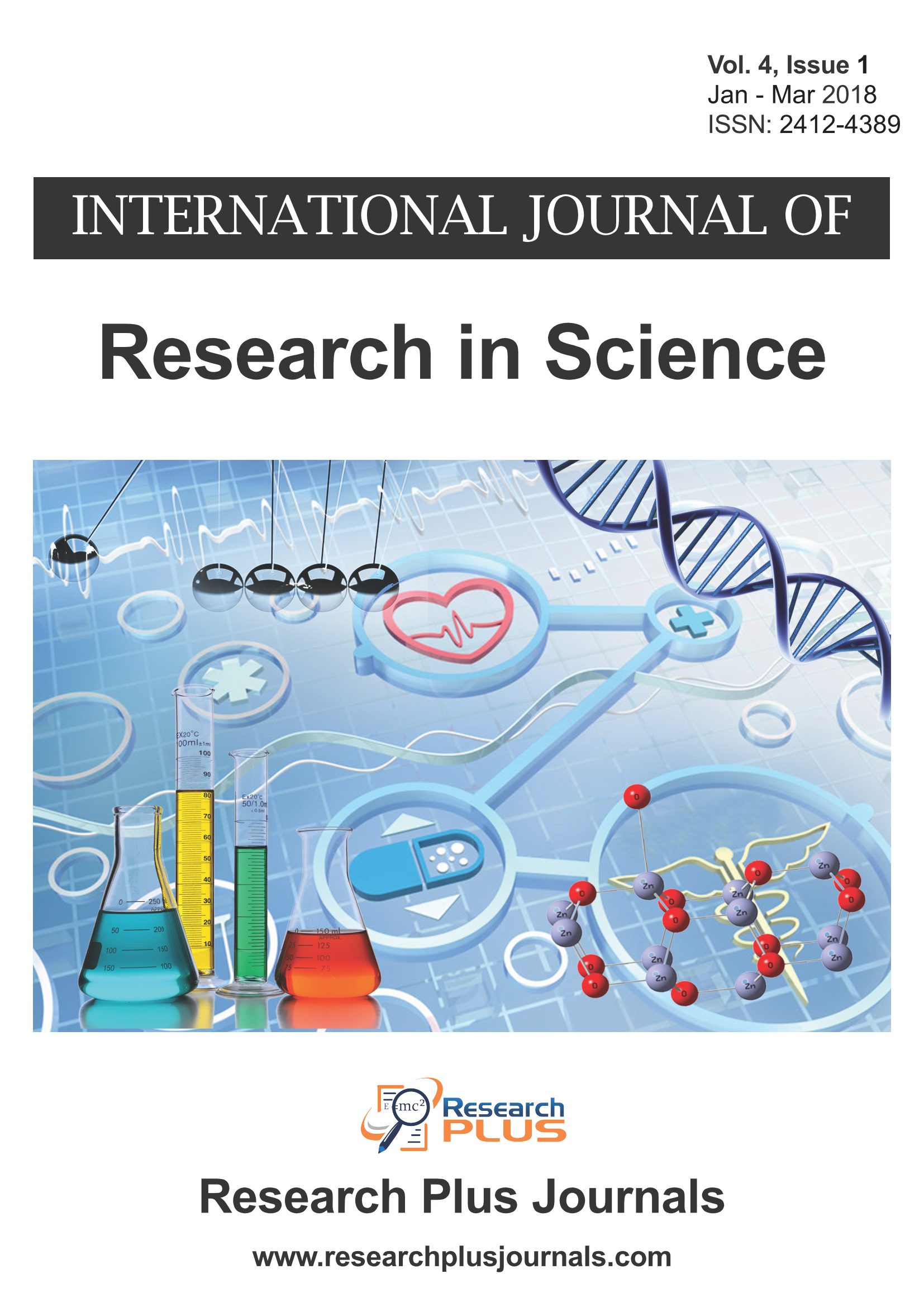 Volume 4, Issue 1, International Journal of Research in Science (IJRS) (Online ISSN 2412-4389)